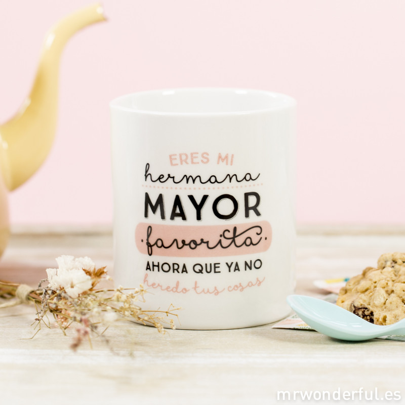 Taza eres mi hermana mayor favorita mr wonderful - Regalos para una hermana ...