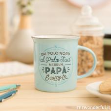 """Tazza """"Dal Polo Nord al Polo Sud nessun papà è come te"""" (IT)"""