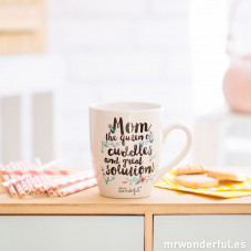 "Mug ""Mom, the queen of cuddles and great solutions"""
