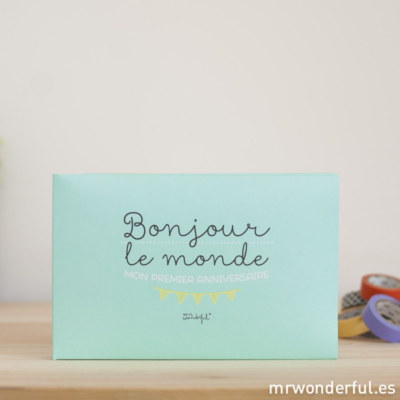 album pour b b bonjour le monde mon premier anniversaire fr mr wonderful. Black Bedroom Furniture Sets. Home Design Ideas