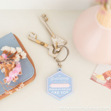 Key-ring- Grandma, you are amazing, there is no-one else like you (ENG)