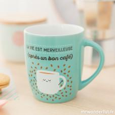 """Mug """"La vie est merveilleuse, après un bon café"""" (FR)"""