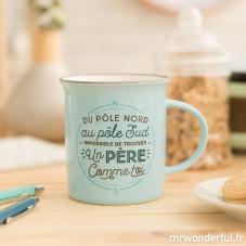 """Mug """"Du pôle nord au pôle sud, impossible de trouver un père comme toi"""" (FR)"""