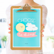 Affiche en relief - Choose to shine