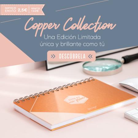 Edición limitada Copper Collection