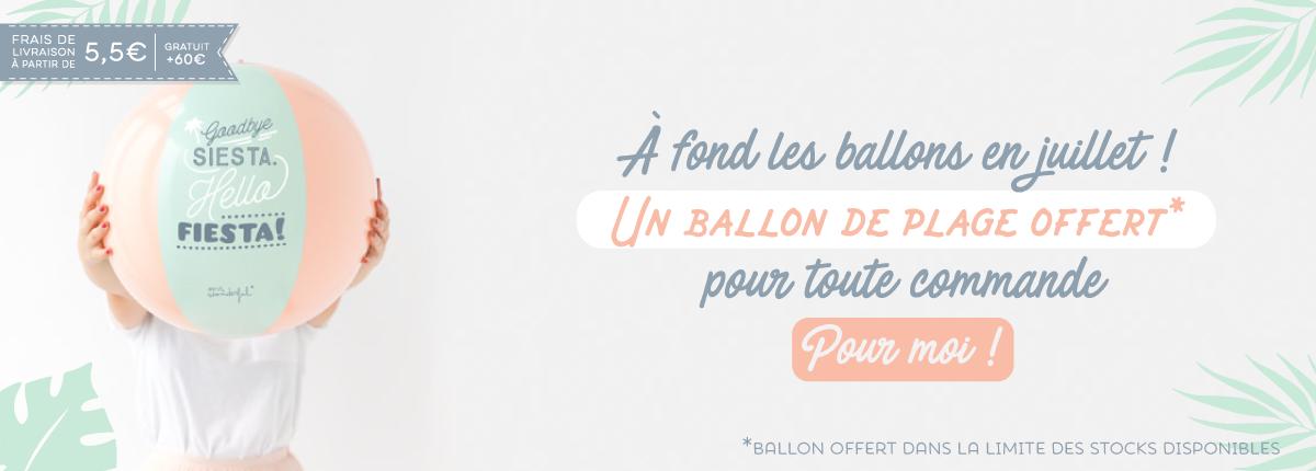 Un ballon de plage offert pour tout achat sur l'e-shop !