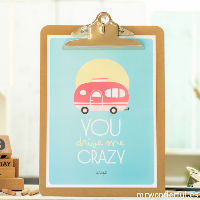 "Lámina summer con relieve + Clipboard  ""You drive me crazy"""