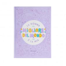 Libro da completare - La nonna migliore del mondo è la mia
