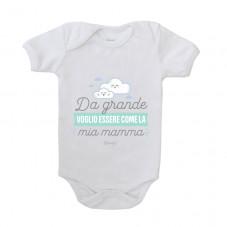 Body per neonato - Da grande voglio essere come la mia mamma
