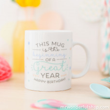 Tazza - This mug is the beginning of a great year. Happy birthday! (ENG)