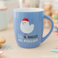 """Tazza """"Sei il gallo del pollaio"""" (IT)"""