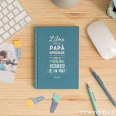 Libro per un papà speciale che si merita di tutto e di più (IT)