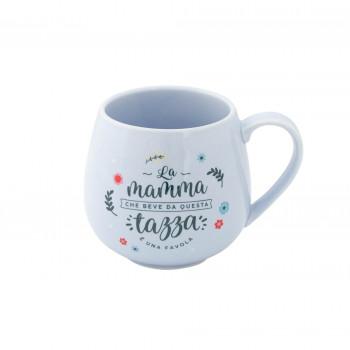 Tazza - La mamma che beve da questa tazza è una favola