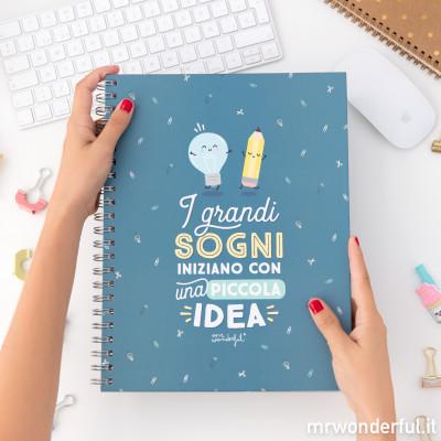 Quaderno Grande - I grandi sogni iniziano con una piccola idea(IT)