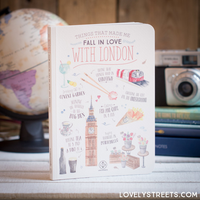 Notebook Lovely Streets - Things that made me fall in love with London