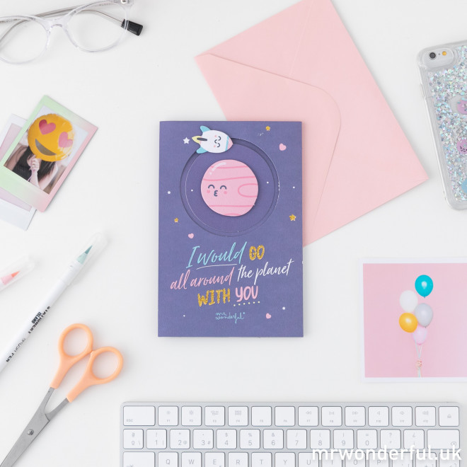 Greeting card - I would go all around the planet