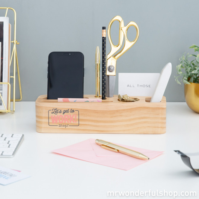 Desk organizer - Let's get to work!