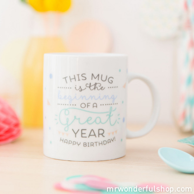 Mug - This mug is the beginning of a great year. Happy birthday! (ENG)