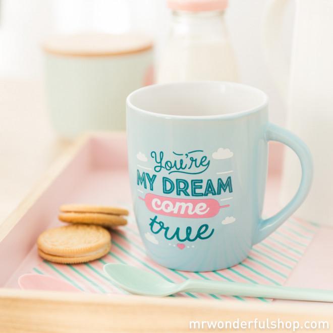 """Mug """"You're my dream come true"""" (ENG)"""