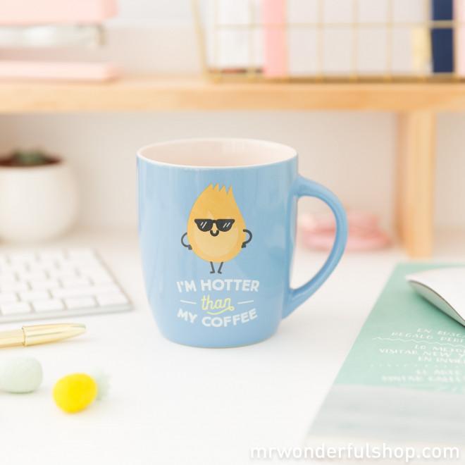 Mug - I'm hotter than my coffee (ENG)