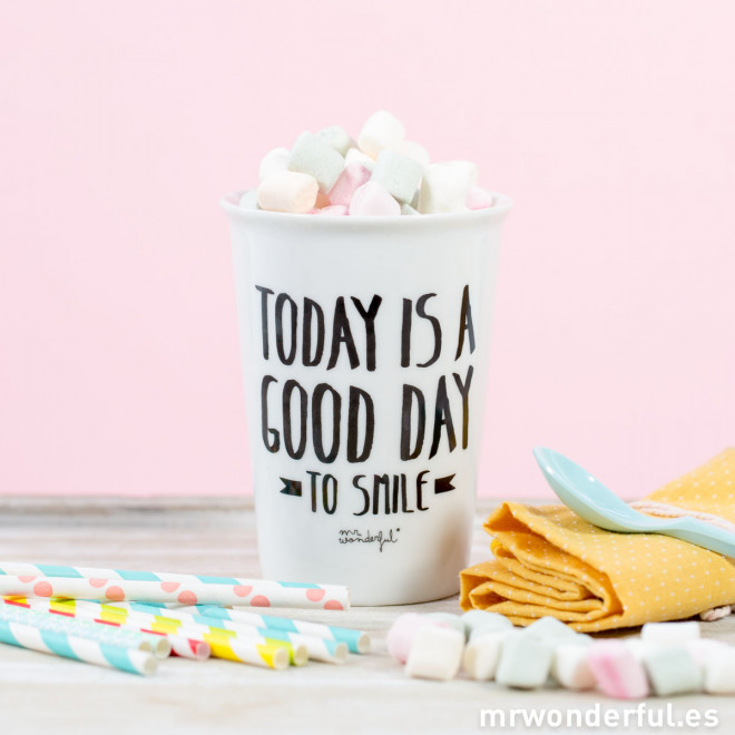 "Take away cup ""Today is a good day to smile"""
