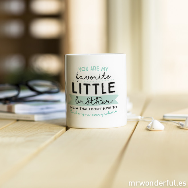 "Mug ""You are my favorite little brother"""