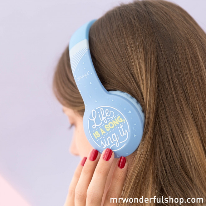 Wireless headphones - Life is a song, sing it