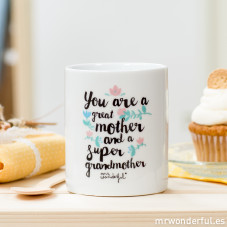 "Mug ""You are a great mother and a super grandmother"""