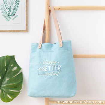 Tote bag - Happy is better than perfect