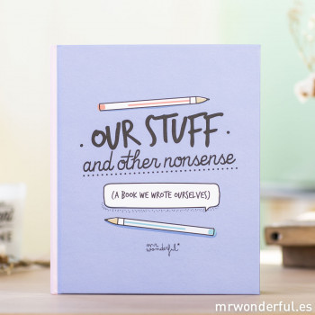 Book - Our stuff and other nonsense