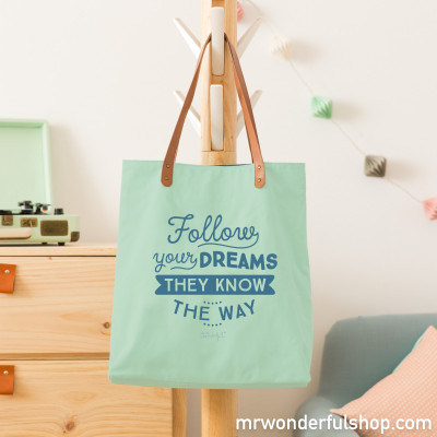 Tote bag - Follow your dreams, they know the way (ENG)
