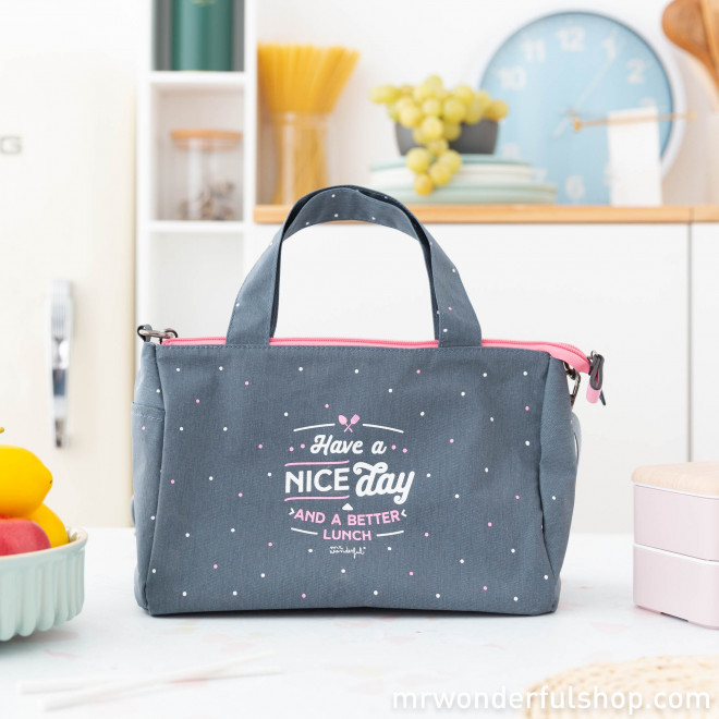 Lunch bag - Have a nice day and a better lunch (Default)