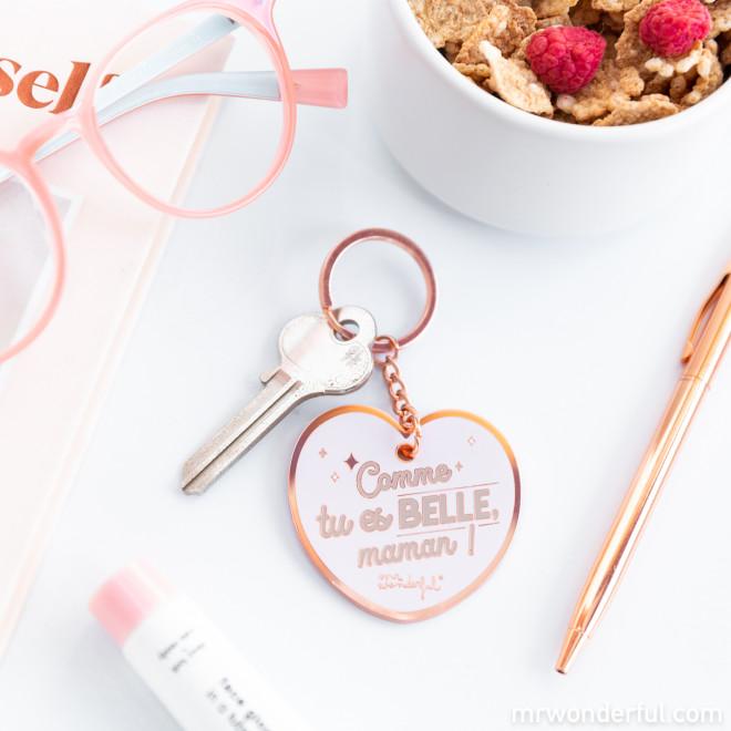 Porte-clés - Comme tu es belle, maman !