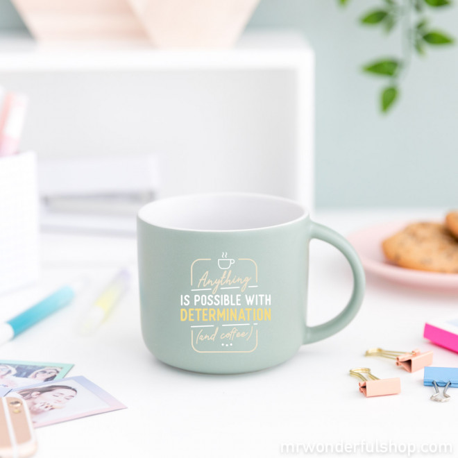 Mug - Anything is possible with determination (and coffee)