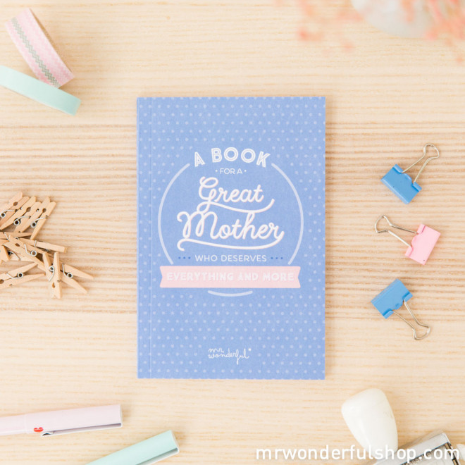 Livre - A book for a great mother who deserves everything and more (ENG)