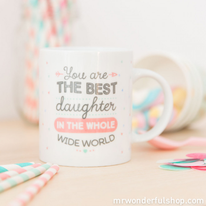 Mug - You are the best daughter in the whole wide world (ENG)