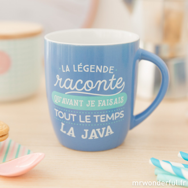mug la l gende raconte qu avant je faisais tout le temps la java mr wonderful. Black Bedroom Furniture Sets. Home Design Ideas