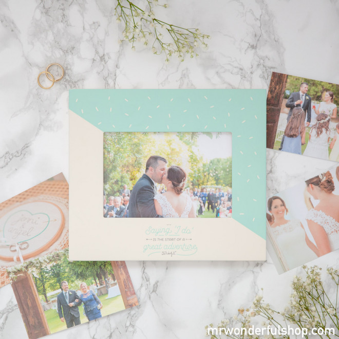 Cadre photos - Saying 'I do' is the start of a great adventure (ENG)