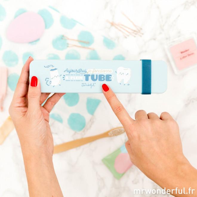 Étui brosse à dents - Aujourd'hui, je fonctionne à plein tube (FR)