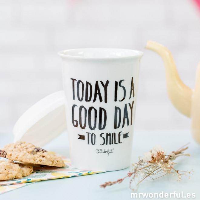 "Mug take away ""Today is a good day to smile"" (ENG)"