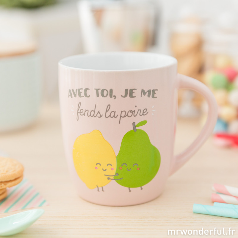 mug avec toi je me fends la poire fr. Black Bedroom Furniture Sets. Home Design Ideas
