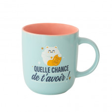 Mug - Quelle chance de t'avoir !