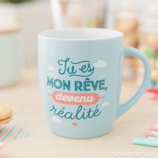 """Mug """"Tu es mon rêve, devenu réalité"""" (FR)"""