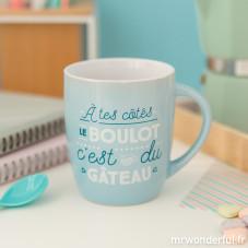 """Mug """"À tes côtés, le boulot, c'est du gâteau"""" (FR)"""
