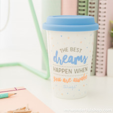 "Mug take away ""The best dreams happen when you wake up"" (ENG)"