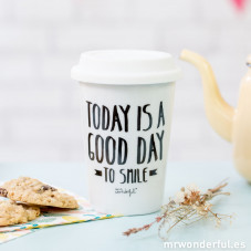 "Mug take away ""Today is a good day to smile"" (ENG)"