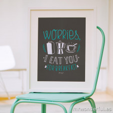 Affiche en relief - Worries, I eat you for breakfast