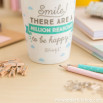 "Mug take away ""Smile! There are a million reasons to be happy! (ENG)"