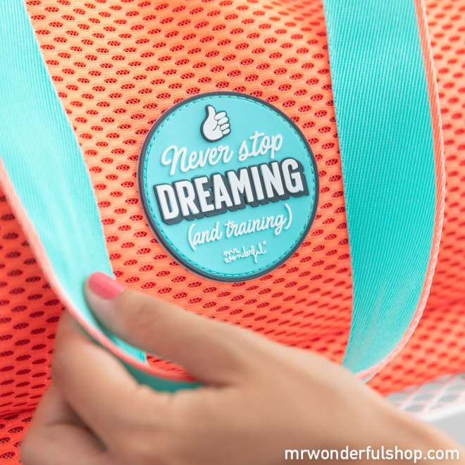 Bolsa de deporte - Never stop dreaming