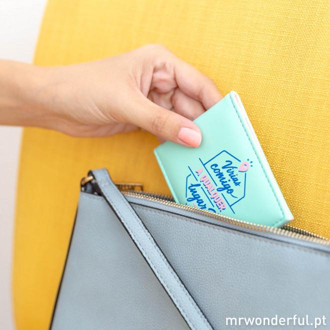 Porta-cartões - Virias comigo a qualquer lugar?